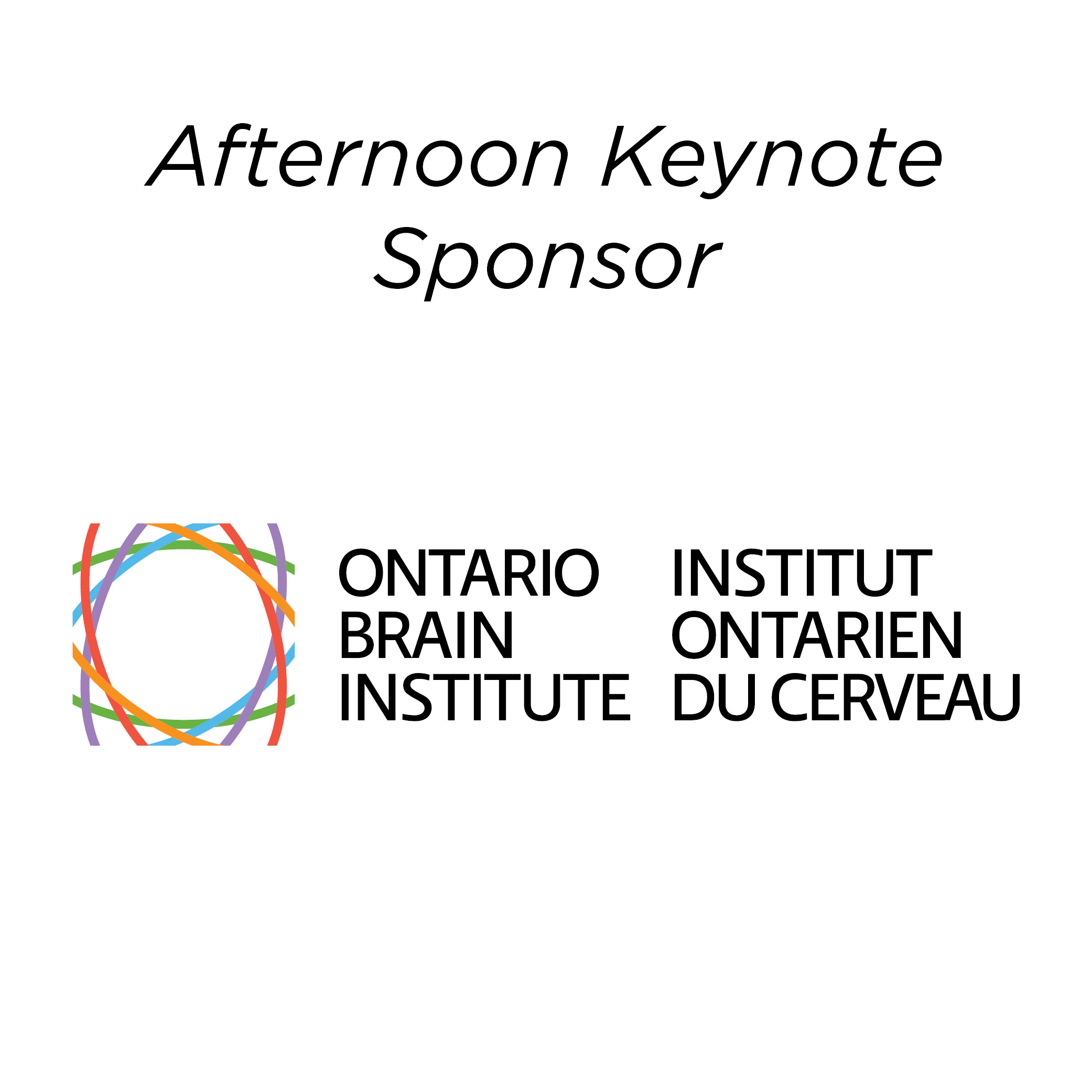 Ontario Brain Institute - Afternoon Keynote Sponsor