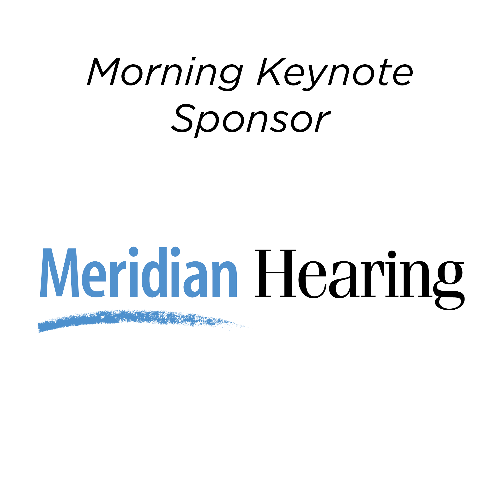 Meridian Hearing - Morning Keynote